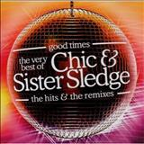 Chic - Chic & Sister Sledge - Good Times Disco 2