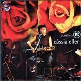 Cássia Eller - Acústico MTV
