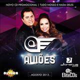 Aviões Do Forró - Tudo Nosso e Nada Deles [CD Promocional - Agosto/2013]
