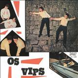 Os Vips - Os Vips 1966