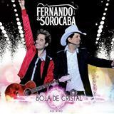 Fernando e Sorocaba - Bola De Cristal