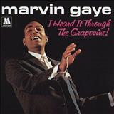 Marvin Gaye - i heard it thrugh the grapevine