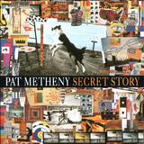 Pat Metheny - Secret Story (F.Lopes)