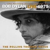 Knockin On Heavens Door - The Bootleg Series Vol. 5 Bob Dylan Live 1975, The Rolling Thunder Revue (CD 02)