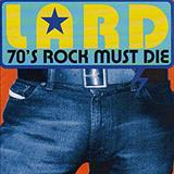 Lard - 70s Rock Must Die