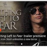 Slash - Nothing Left  to Fear