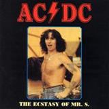 AC/DC - The Ecstasy Of Mr. S