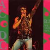 AC/DC - B.S We Love You (bootleg) (CD 01)