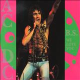AC/DC - B.S We Love You (bootleg) (CD 02)