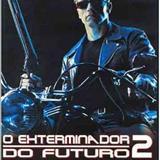 Filmes - O Exterminador do futuro 2