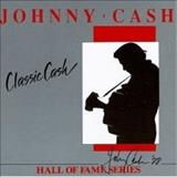 Johnny Cash - Classic Cash Hall of Fame Series