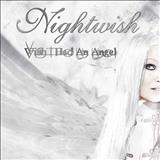 Nightwish - Wish I Had An Angel (single)