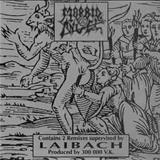 Laibach - Morbid Angel - Laibach Remixes - Ep