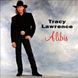 Tracy Lawrence - Tracy Lawrence - Alibis (1993)