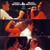 Maria Bethânia - 1975 - Chico Buarque & Maria Bethânia ao vivo