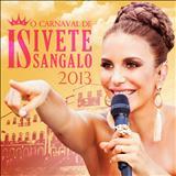 Ivete Sangalo - O Carnaval de Ivete Sangalo