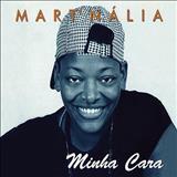Martnalia - Martnália Minha cara