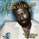Teddy Pendergrass - Teddy Pendergrass - American Legend