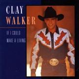 Clay Walker - 1994 - If I Could Make a Living