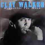 Clay Walker - 1995 - Hypnotize The Moon