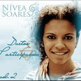 Nívea Soares - Duetos & Participações - Vol. 2