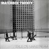 Matchbox Twenty - Exile on Mainstream (CD 01)