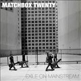 Matchbox Twenty - Exile on Mainstream (CD 02)