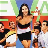 Banda Eva - Banda Eva - Você e Eu