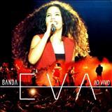 Adeus Bye Bye - Banda Eva - Ao Vivo II