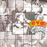 Eva - Banda Eva - É do Eva Ao Vivo