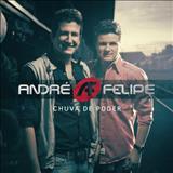 André e Felipe - André e Felipe - Chuva de poder (2011)