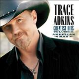 Hot Mama - Trace Adkins - Greatest Hits, Vol. 2 American Man