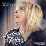 Ludmila Ferber - Pra Me Alegrar