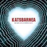 Katsbarnea - Eis que estou à Porta e Bato