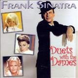 Frank Sinatra - Duets With The Dames