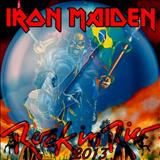 Iron Maiden - Rock In Rio 2013 [Bootleg]