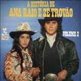 Novelas - Ana Raio e Zé Trovão 2