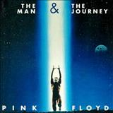 Pink Floyd - The Man & The Journey