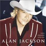 Alan Jackson - 2000 - When somebody loves you