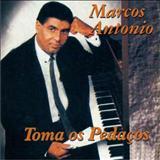Marcos Antonio - Toma os Pedaços