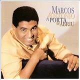 Marcos Antonio - A Porta se Abriu