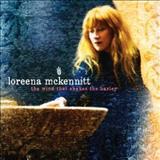 Loreena McKennitt - Wind That Shakes The Barley