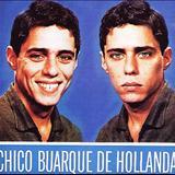 Chico Buarque - Chico Buarque[1966] Chico Buarque de Hollanda, vol 1