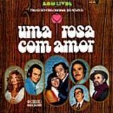 Novelas - Uma  Rosa Com Amor-Nacional