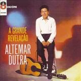 Altemar Dutra - Altemar Dutra1963 - A grande revelação
