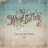 The White Buffalo - Lost And Found EP