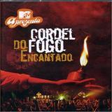 Cordel Do Fogo Encantado - MTV Apresenta - Cordel do Fogo Encantado