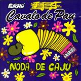 Cavalo de Pau - Noda de Caju