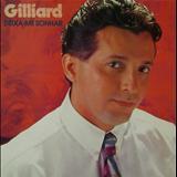 Gilliard - Gilliard - Deixa-me Sonhar