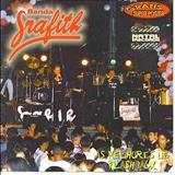 Banda Grafith - Banda Grafith - As Melhores do Flashback